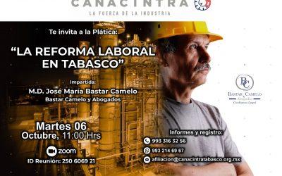 La Reforma Laboral en Tabasco