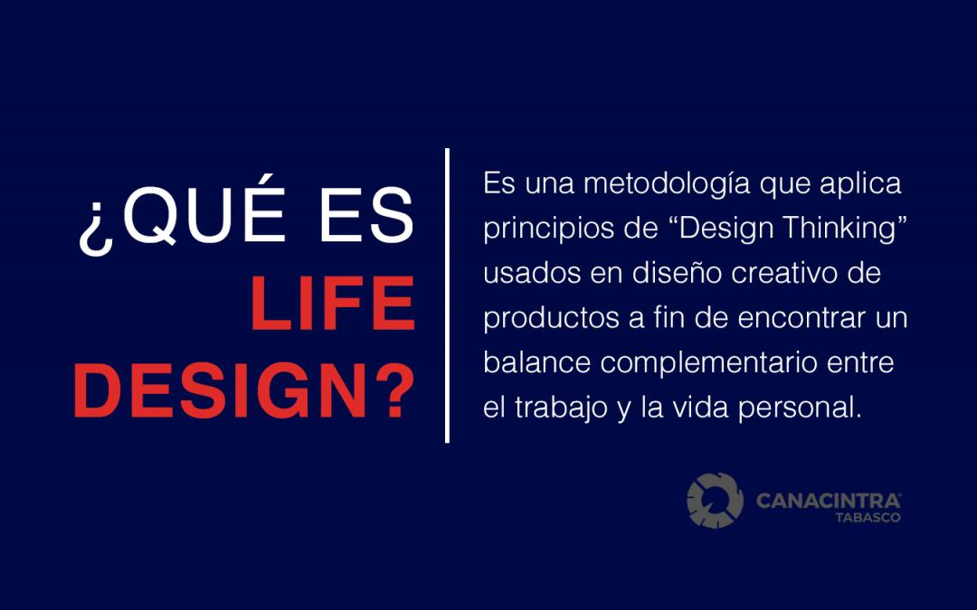 ¿Que es Life Design?